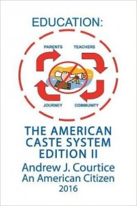 Education: The American Caste System