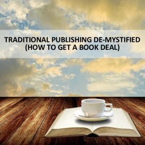Traditional Publishing course - How to get a book deal