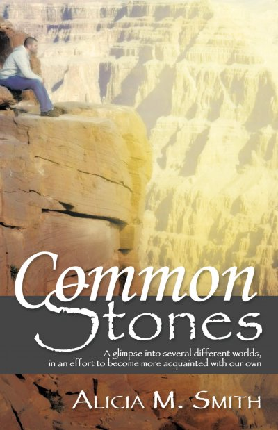 Book Award Winner: Common Stones: A glimpse into several different worlds, in an effort to become more acquainted with our own