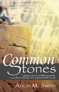 Common Stones