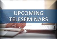 Upcoming Teleseminars