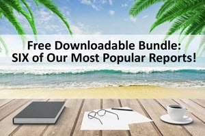 Download SIX of Our Most Popular Reports