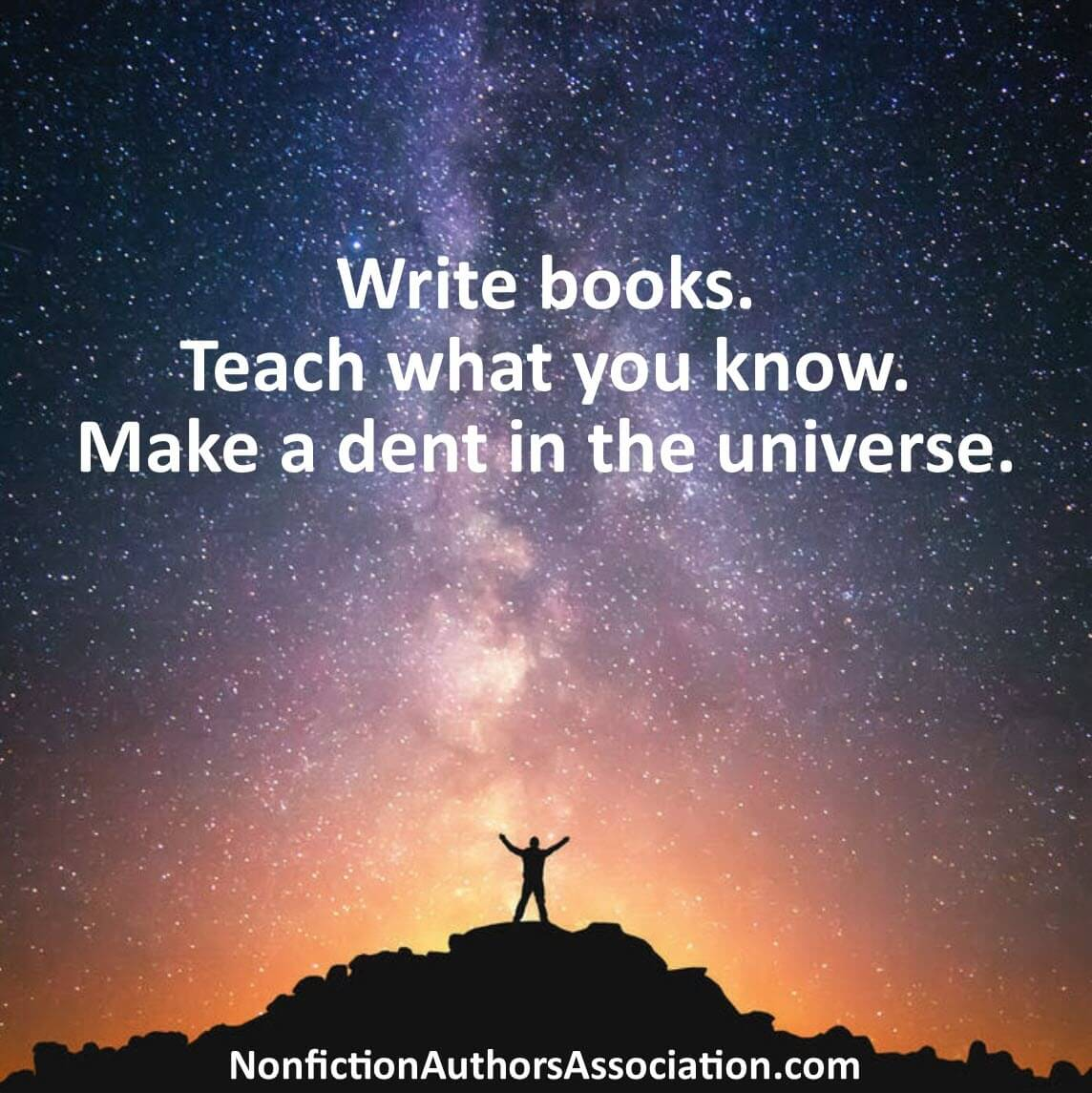join the nonfiction authors association - make a dent in the universe