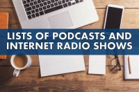 lists of podcasts and internet radio shows - image