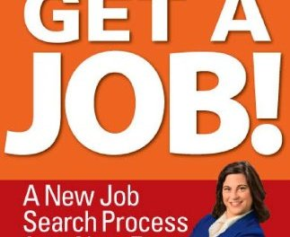 Book Award Winner: Cut the Crap Get A Job! A New Job Search Process for a New Era
