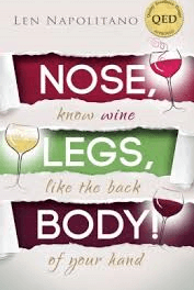 Book Award Winner: Nose, Legs, Body! Know Wine Like The Back of Your Hand