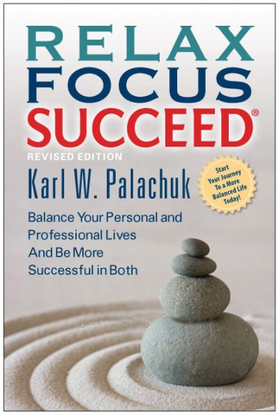 Book Award Winner: Relax Focus Succeed®