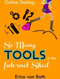 Book Award Winner: Online Dating: So Many Tools in the Internet Shed