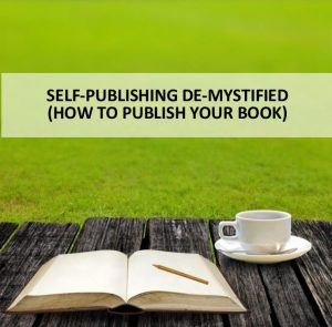 Self publishing demystified How to publish your book