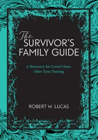 Survivor's Family Guide