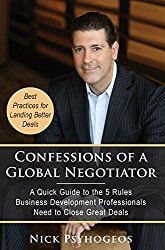 Book Award Winner: Confessions of a Global Negotiator:  A Quick Guide to the 5 Rules Business Development Professionals Need to Close Great Deals