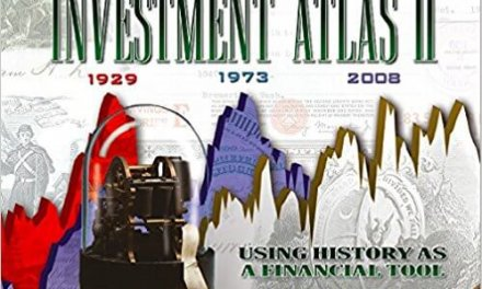 Book Award Winner: Investment Atlas II, Using History as a Financial Tool