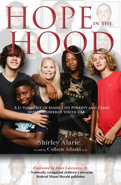 Book Award Winner: Hope in the Hood: A U-turn Out of Inner City Poverty and Crime with Empowered Youth USA