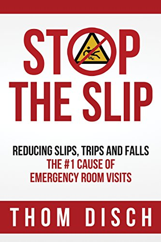 Book Award Winner: Stop The Slip; Reducing Slips, Trips And Falls