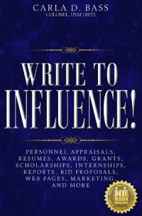 Write to Influence by Carla Bass