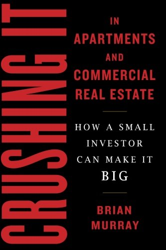 Book Award Winner: Crushing It in Apartments and Commercial Real Estate