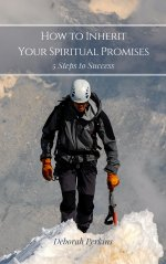 How to Inherit Your Spiritual Promises: 5 Steps to Success