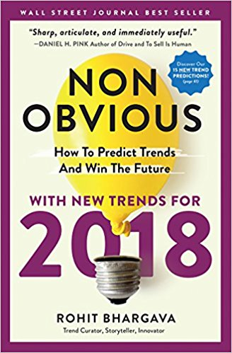 Book Award Winner: Non-Obvious 2018 – How To Predict Trends and Win The Future