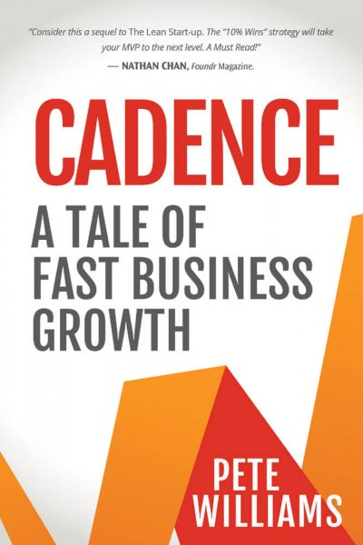 Book Award Winner: Cadence: A Tale of Fast Business Growth