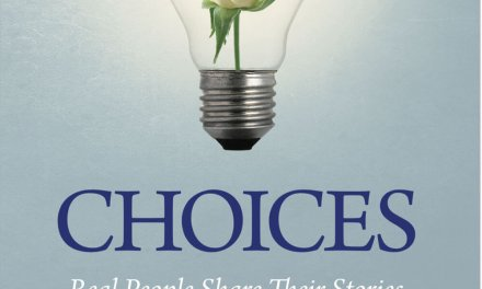 Book Award Winner: Choices: Real People Share Their Stories of How They Overcame Challenges to Design a Better Life