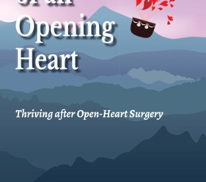 Member of the Week: Barbara H. McNeely, Author of Lessons of an Opening Heart: Thriving after Open-Heart Surgery