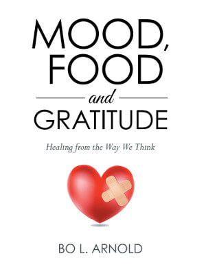 Member of the Week: Bo L. Arnold, Author of Mood, Food and Gratitude: Healing from the Way We Think