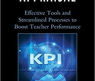 Book Award Winner: The Art of Appraisal: Effective Tools and Streamlined Processes to Boost Teacher Performance