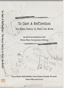 Member Book Announcement: To Cast A Reflection: The Henry Family In Their Own Words