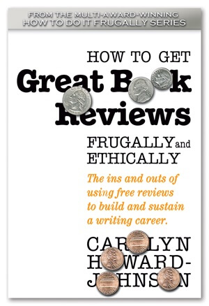 Getting Permission to Use Reviews and Extracting Blurbs from Them by Carolyn Howard-Johnson