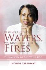 Passing Through Waters, Walking Through Fires