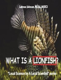 What Is A Lionfish?