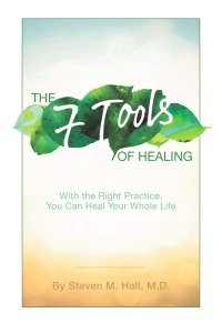 The Seven Tools of Healing