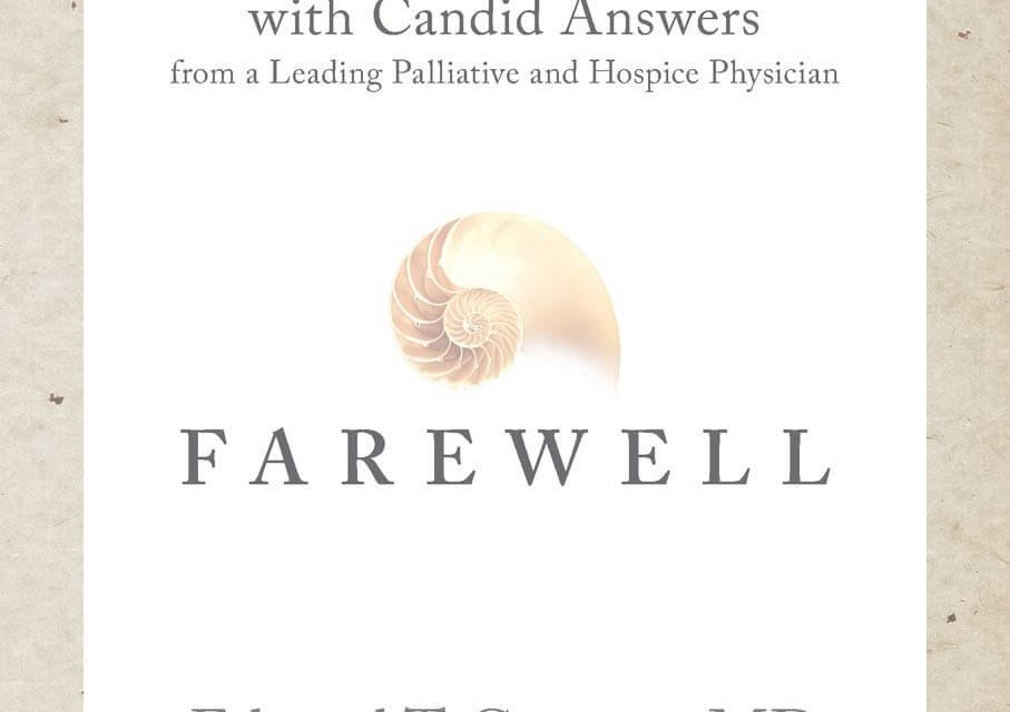 Member of the Week: Sandra Wendel, author of Farewell: Vital End-of-Life Questions and Candid Answers from a Leading Palliative and Hospice Physician