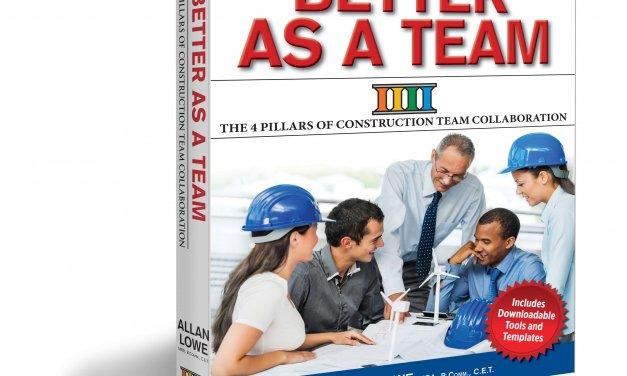 Book Award Winner: Better as a Team: The 4 Pillars of Construction Team Collaboration