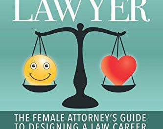Book Award Winner: Lifestyle Lawyer—The Female Attorney's Guide to Designing a Law Career You Love