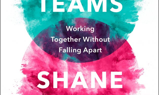 Book Award Winner: Dream Teams: Working Together Without Falling Apart