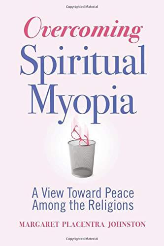 Member of the Week: Margaret Placentra Johnston, author of Overcoming Spiritual Myopia
