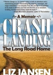 Member of the Week: Liz Jansen, author of Crash Landing: The Long Road Home