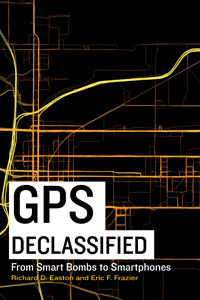 Member of the Week: Richard Easton, author of GPS Declassified: From Smart Bombs to Smartphones