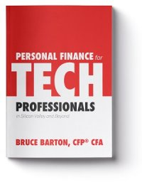 Personal Finance for Tech Professionals by Bruce Barton