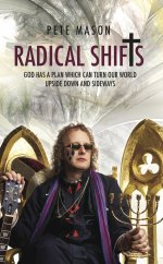 Radical Shifts, by Pete Mason