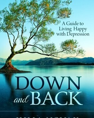Member of the Week: Julia Novak, author of Down and Back – A Guide to Living Happy with Depression