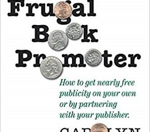 Member of the Week: Carolyn Howard-Johnnson, author of The Frugal Book Promoter