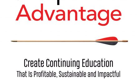 Book Award Winner: Competitive Advantage: Create Continuing Education That Is Profitable, Sustainable and Impactful