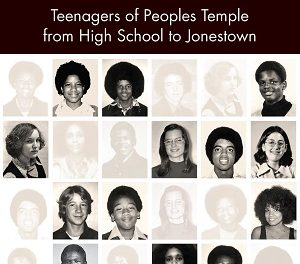 Member of the Week: Judy Bebelaar, author of And Then They Were Gone: Teenagers of Peoples Temple from High School to Jonestown