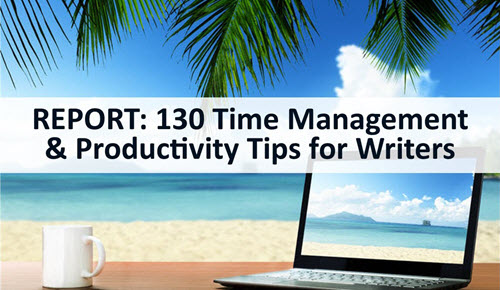 130 Ways to Boost Productivity and Time Management for Writers