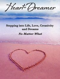 Author Interview: Cheryl Melody Baskin, Author of Heart-Dreamer: Stepping into Life, Love, Creativity and Dreams No Matter What