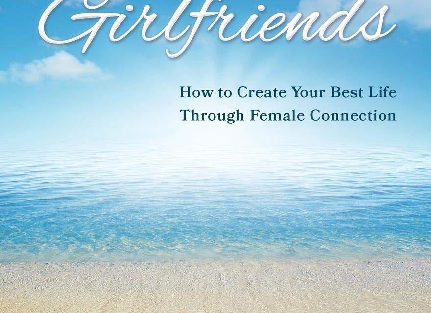 Book Award Winner: The Healing Power of Girlfriends
