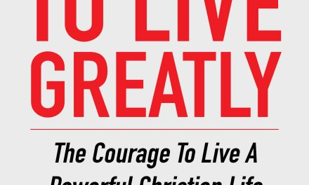 Book Award Winner: Dare to Live Greatly