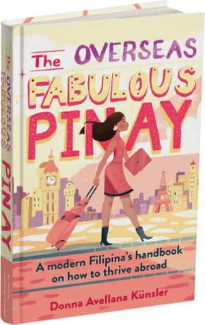 Member of the Week: Donna Avellana Künzler, author of The Overseas Fabulous Pinay: A modern Filipina's handbook on how to thrive abroad